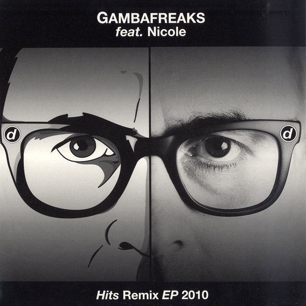 Gambafreaks feat. Nicole - Hits Remix EP 2010