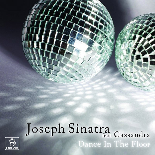 Joseph Sinatra feat. Cassandra - Dance in the floor