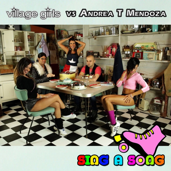 Village Girls vs Andrea T Mendoza - Sing a Song